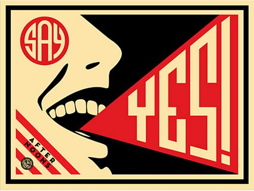 Shepard Fairey (Obey), SAY YES